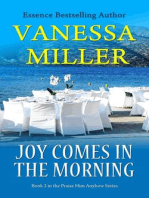 Joy Comes in the Morning (Praise Him Anyhow Series, #2)