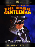 The Adventures of the Dark Gentleman, Book 1