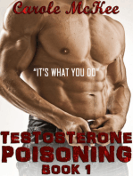 "Testosterone Poisoning Book 1 ""It's what you do."""