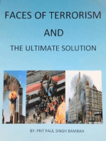 Faces of Terrorism & The Ultimate Solution, by