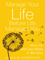 Manage Your Life Before Life Manages You