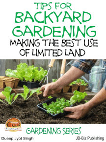 Tips for Backyard Gardening: Making the Best Use of Limited Land