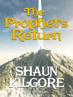 The Prophet's Return