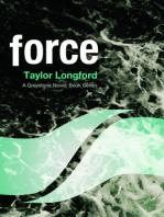 Force (A Greystone Novel #7)