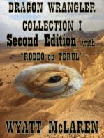 Dragon Wrangler Collection I
