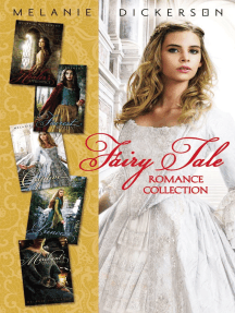 Fairy Tale Romance Collection: The Healer's Apprentice, The Merchant's Daughter, The Fairest Beauty, The Captive Maiden, The Princess Spy