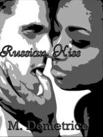 Russian Kiss