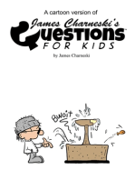 A Cartoon Version Of James Charneski's Questions For Kids