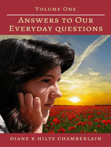 Answers to Our Everyday Questions: Volume One
