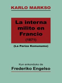 La Interna Milito en Francio (La Pariza Komunumo; traduko al Esperanto)