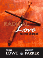 Radical Love…Forever Changed