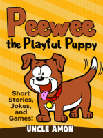 Peewee the Playful Puppy (Short Stories, Jokes, and Games!)