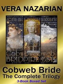 Cobweb Bride: The Complete Trilogy: Cobweb Bride