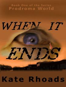 Prodromal World: when it ends...
