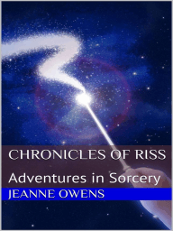 Chronicles of Riss (Adventures in Sorcery, #2)