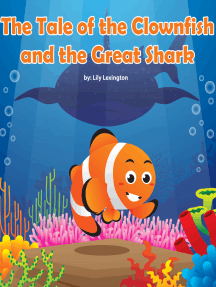 The Tale of the Clownfish and the Great Shark