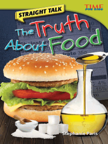 Straight Talk: The Truth About Food