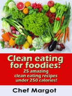 Clean Eating For Foodies