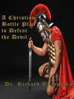 A Christian Battle Plan To Defeat The Devil