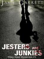 Jesters and Junkies - Book 1 (Riley Reid Mysteries, #1)