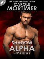 Shadow Alpha (Alpha 3)