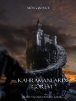 Kahramanların Görevi (Felsefe Yüzüğü Serisinin 1. Kitabı)