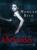 Gefunden (Band #8 Der Weg Der Vampire)