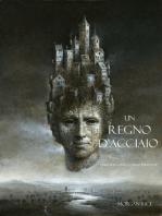 Un Regno D'acciaio (Libro #11 In L'anello Dello Stregone)