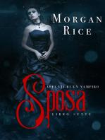 Sposa (Libro #7 in Appunti di un Vampiro)