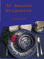 30 Second Etiquette