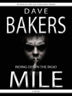 Riding Down The Rigid Mile