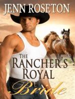 The Rancher's Royal Bride (BBW Romance)