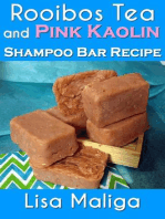 Rooibos Tea and Pink Kaolin Shampoo Bar Recipe