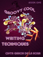 Groovy Cool Writing Techniques (Writing is Fun, #1)