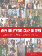When Hollywood Came to Town: A History of Movie Making in Utah