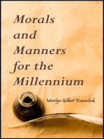 Morals and Manners for the Millennium