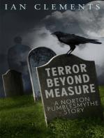 Terror Beyond Measure