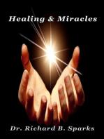 Healing and Miracles