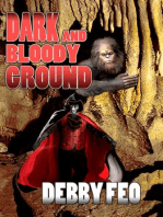 Dark and Bloody Ground