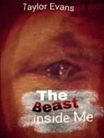 The Beast Inside Me