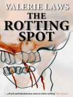 The Rotting Spot ( A Bruce and Bennett Mystery)