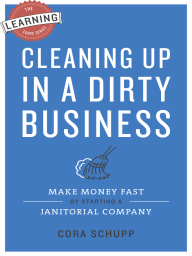 Cleaning Up in a Dirty Business