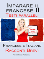 Imparare il francese II - Parallel Text - Racconti Brevi (Francese - Italiano)