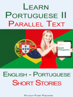 Learn Portuguese II - Parallel Text - Short Stories (English - Portuguese)