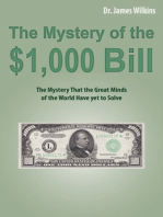 The Mystery of the $1,000 Bill
