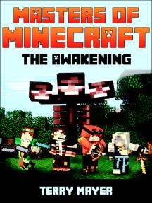 Minecraft: Masters of Minecraft - The Awakening