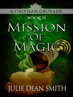 Mission of Magic