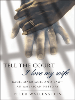 Tell the Court I Love My Wife
