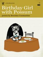 Birthday Girl With Possum