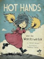 Hot Hands and The Weirdo Winter